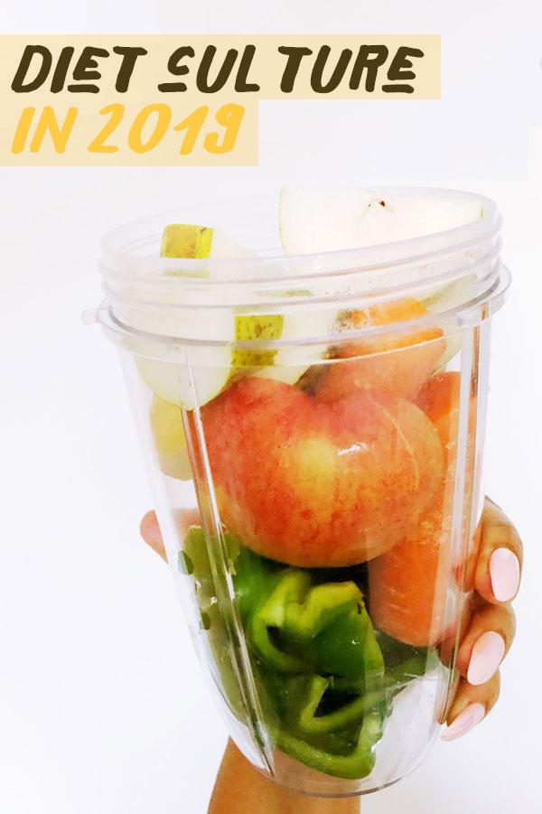 diet culture 2019