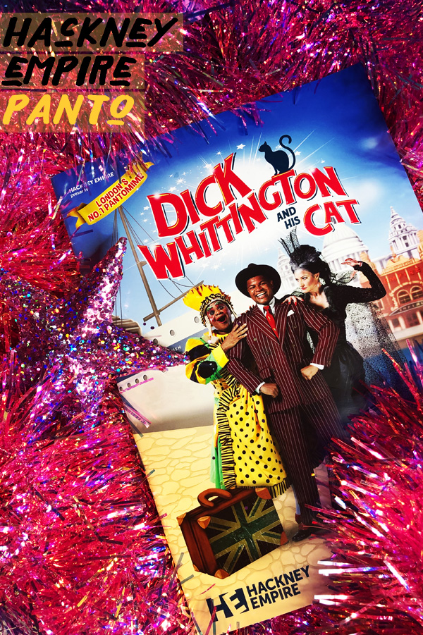 Dick Whittington And His Cat - Hackney Empire - Nov 23rd - 5th Jan 2020