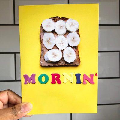 Mornin' Banana