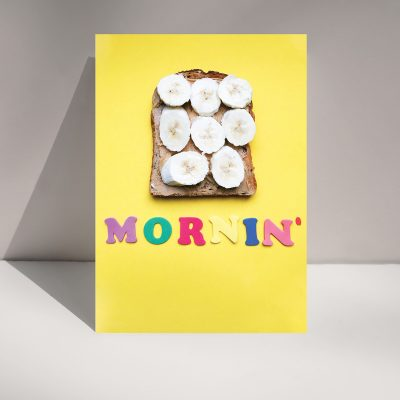 Mornin' Banana - Blank Greetings card